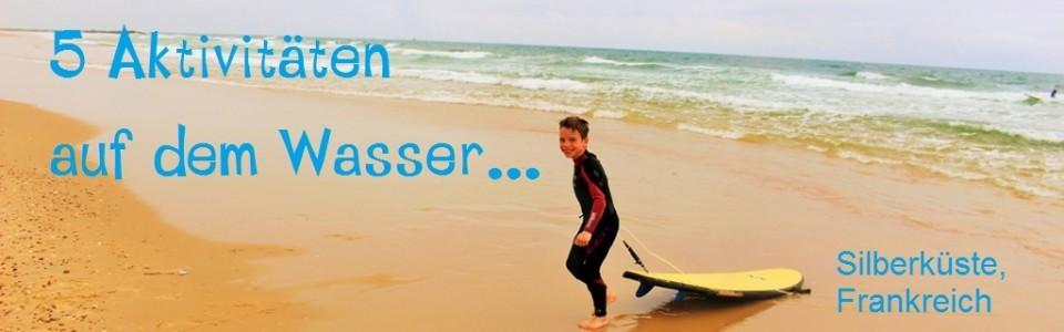 5 Aktivitäten auf dem Wasser, Atlantikküste