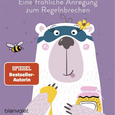 Buch--Ist-das-verboten-oder-darf-ich-das? Adrienne Friedlaender, Cover: Blanvalet Verlag
