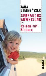 Cover Gebrauchsanweisung fürs Reisen mit Kindern